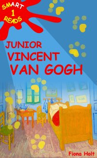 Children's Educational Book: Junior Vincent van Gogh